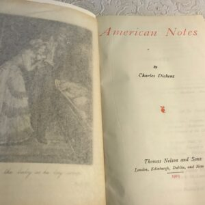 American Notes and A Child's History of England Volume IX