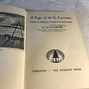 A Saga of the St. Lawrence, D.D. Calvin, Signed