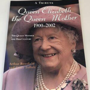 A Tribute, Queen Elizabeth the Queen Mother 1900-2002